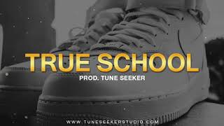 Perfect Freestyle Old School Rap Beat Instrumental - True School (prod. by Tune Seeker)