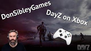 DayZ   Xbox   Happy New Year Gunman!