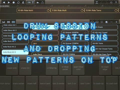 DRUM SESSION - Part 2 - Looping Patterns & Dropping New Patterns On Top - iPad Tutorial