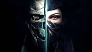 Dishonored 2 Ending Song - On The Sands Of Serkonos