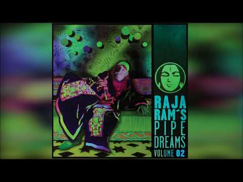 Raja Ram's Pipedreams Vol. 2 [Full Album] ᴴᴰ