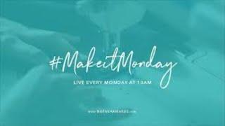 Natasha Makes - Make it Monday - 29th June 2020 - Corinne Lapierre Felt Kits & Needle Keep Demo