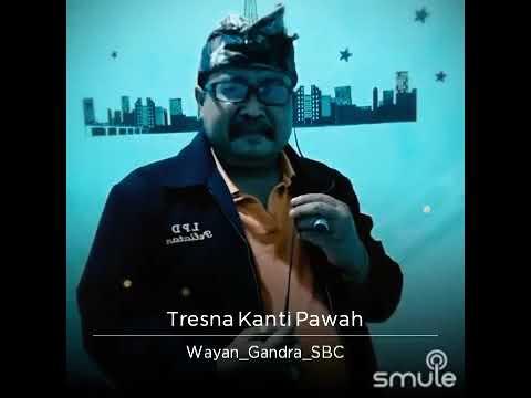 Tresna kanti pawah.. Dek ulik.. Cover by Wayan Gandra