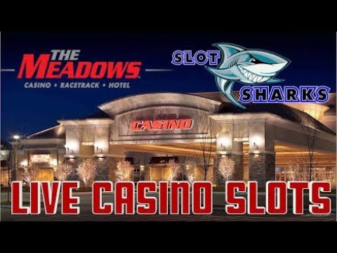 🚨 LIVE Casino Slot Action from The Meadows Racetrack and Casino 🎰