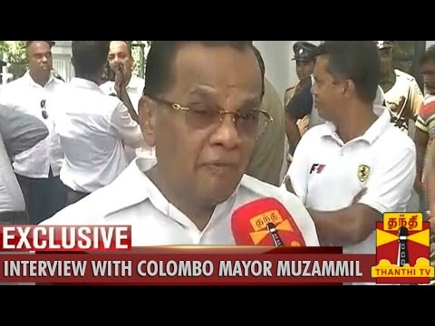 Exclusive Interview with Colombo Mayor A.J.M.Muzammil - Thanthi TV