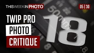 TWiP PRO Photo Critique 18