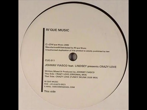 Johnny Fiasco feat. Lindsey  -  Crazy Love (Funky Skunk Dub Mix)