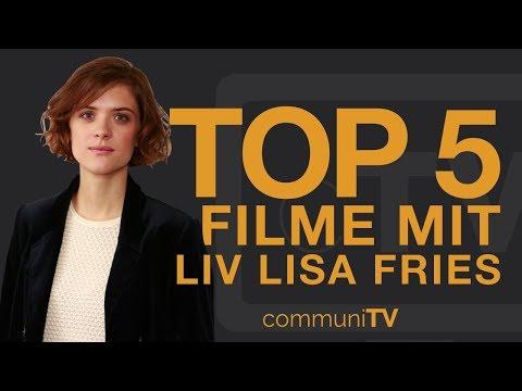 TOP 5: Liv Lisa Fries Filme