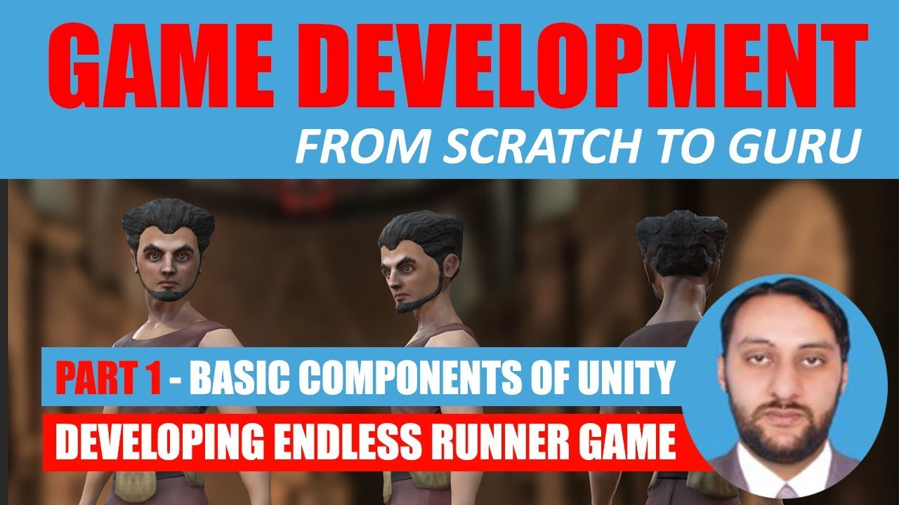 Part 01 - Unity Game Engine Introduction & Basic Components | Game Development From Scratch To Guru