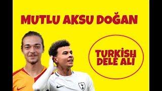 Galatasaray'ın Dele Ali'si 18'lik Mutlu Aksu Doğan