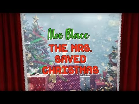 Aloe Blacc - The Mrs. Saved Christmas (Official Lyric Video) Mp3