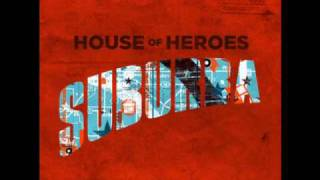 Watch House Of Heroes Salt In The Sea video
