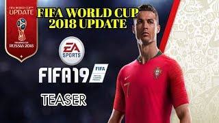 FIFA WORLD CUP 2018 MOD FOR FIFA19- TEASER | RELEASING ON JUNE 28