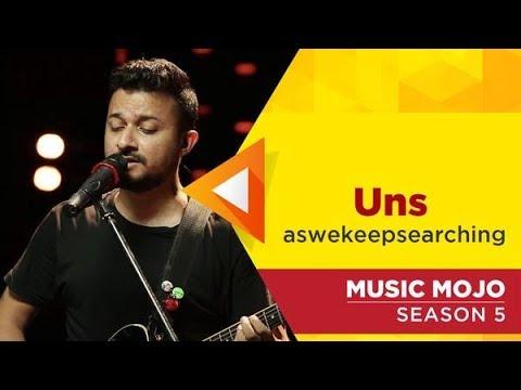 Uns  aswekeepsearching  Music Mojo Season 5  Kappa TV
