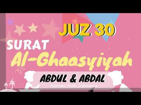 murottal-anak-juz-30-al-ghaasyiyah-murottal-animasi-abdul-dan-abdal
