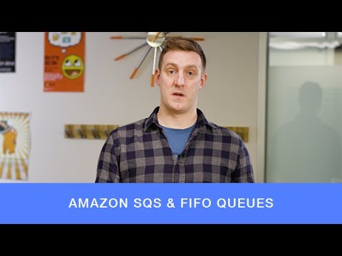 Introducing Amazon Simple Queue Service (SQS) FIFO Queues – Messaging on AWS