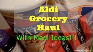 Aldi Grocery Haul | $64 Grocery Budget Series