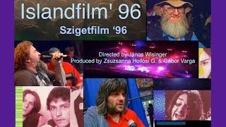 SZIGETFILM '96 - Official trailer (English title: Islandfilm '96)
