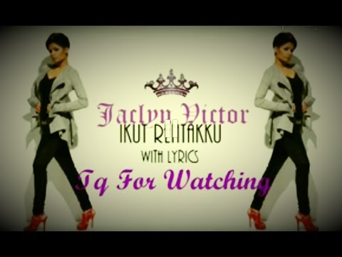 Ikut Rentakku by Jaclyn Victor (With Lyrics) HD