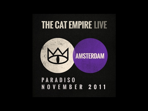 The Cat Empire - The Chariot  (Live at the Paradiso)