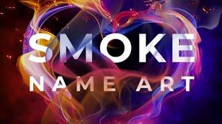 Smoke Name Art - Smoky Effect Focus n Filters Maker Android 2020 screenshot 1