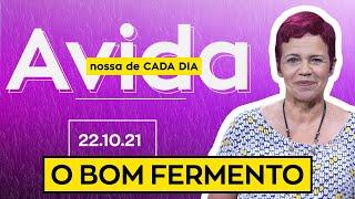 O BOM FERMENTO - 22/10/2021