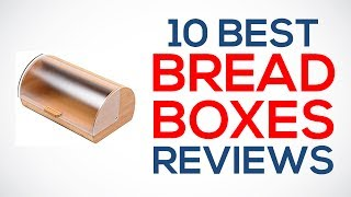 10 Best Bread Boxes