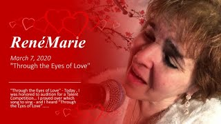 "RenéMarie - ""Through the Eyes of Love"""