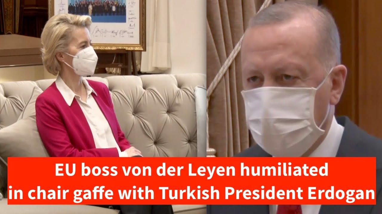 Sofagate - EU boss von der Leyen humiliated by Erdogan in chair gaffe at  EU-Turkey meeting - YouTube