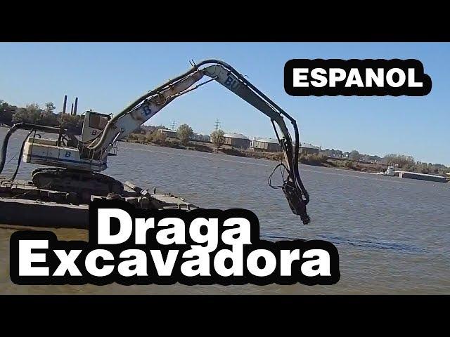 ESPAÑOL - Draga Excavadora