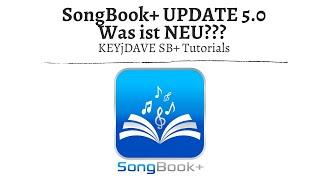 SongBook+ App Tutorials - 5.0 Update - Was ist NEU? SB+ auf dem Mac, neues Backup & Restore