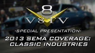 2013 SEMA Show Video Coverage: Classic Industries Pace Cars and Dick Harrell 1969 Camaro V8TV
