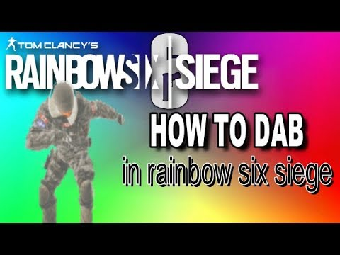 Rainbow Six Siege How to Dab - Funny Moments