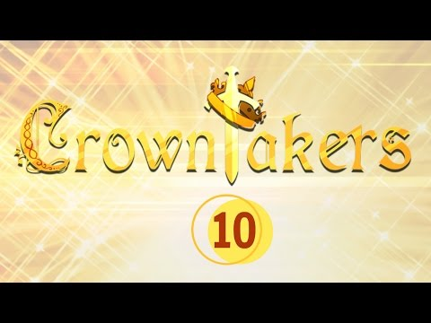 Crowntakers   Part 10  