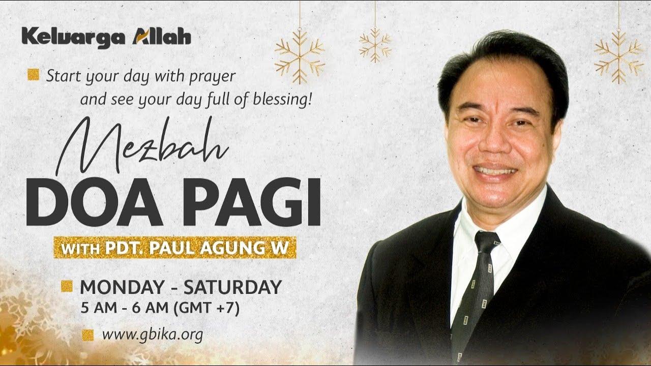 Menerima Berkat Abraham | Pdt. Paul Agung W | Mezbah Doa Pagi | 3 Desember 2020
