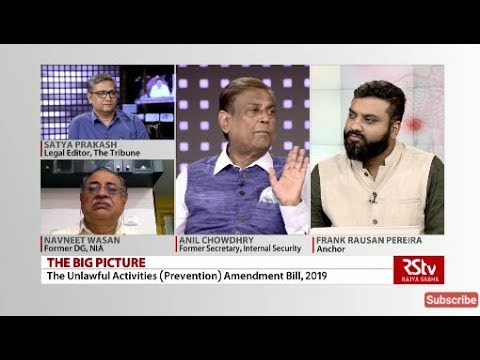 The Big Picture – Unlawful Activities (Prevention) Amendment Bill 2019