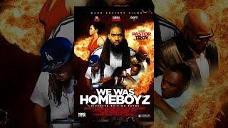 We Was Homeboyz