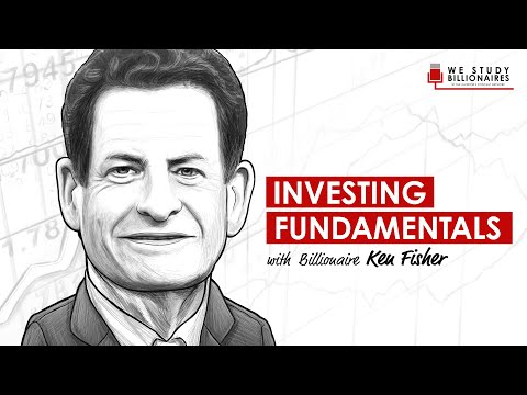 TIP255: Investing Fundamentals With Billionaire Ken Fisher