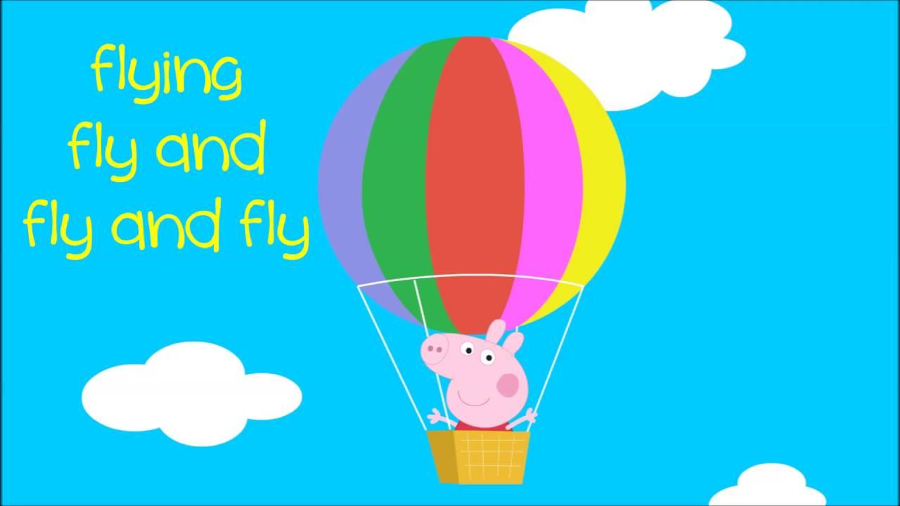 Peppa Pig Song Big Balloon Song With Lyrics