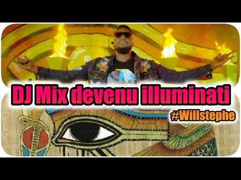 ⛔ DJ Mix Rejoint Les Illuminatis _ Willstephe