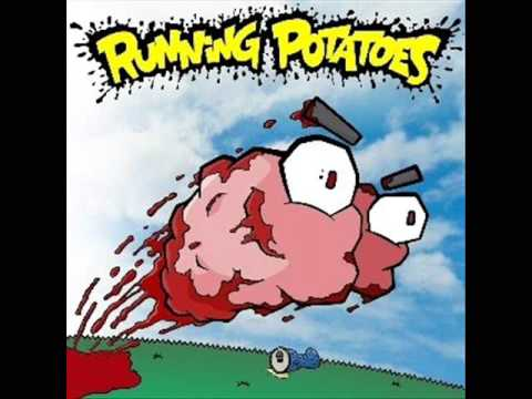 Sha la la - running potatoes