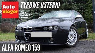 Alfa Romeo 159 - typowe usterki