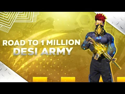 Free Fire Live Gameplay || Desi Army || Road To 1 Million