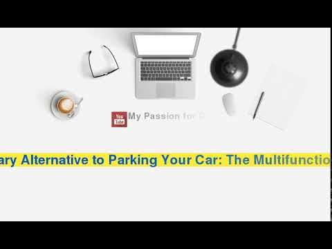 Revolutionary Alternative to Parking Your Car: The Multifunc