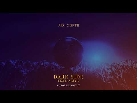 Arc North - Dark Side (Conor Ross Remix)
