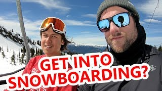How To Get Into Snowboarding?