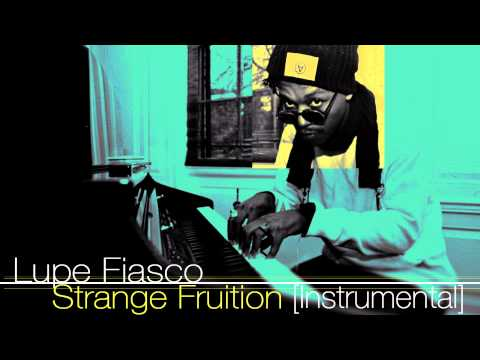 Lupe Fiasco - Strange Fruition Instrumental