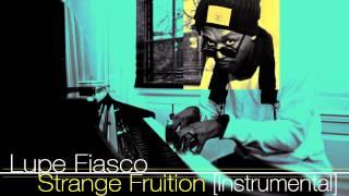 Lupe Fiasco - Strange Fruition Instrumental
