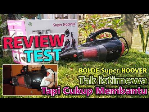 Review dan Test Vacuum Cleaner Bolde Super Hoover black Series