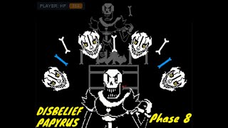 Disbelief Papyrus Phase 8 FIGHT! Inf Hp |Undertale Fan Game|Steam100TB